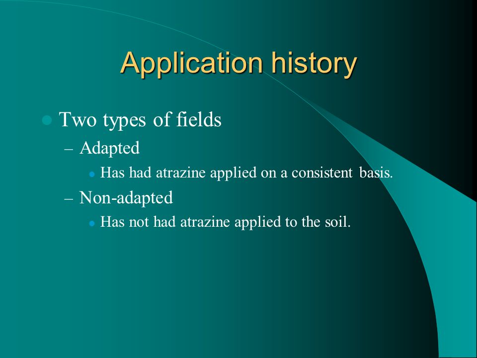 Application history Two types of fields Adapted Non-adapted