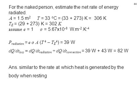 For the naked person, estimate the net rate of energy radiated.