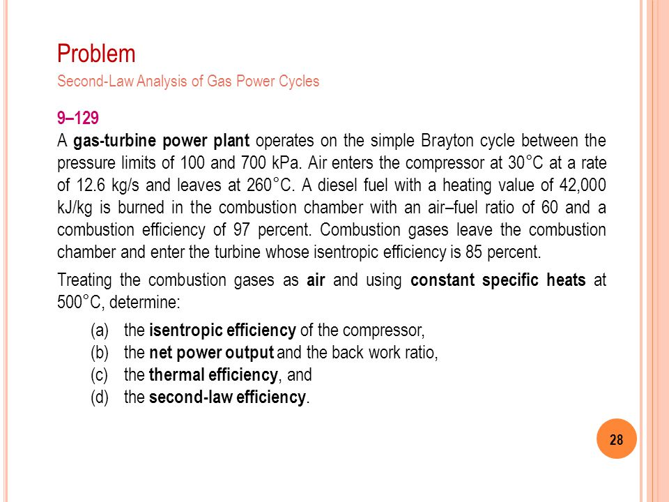 Problem Second-Law Analysis of Gas Power Cycles. 9–129.