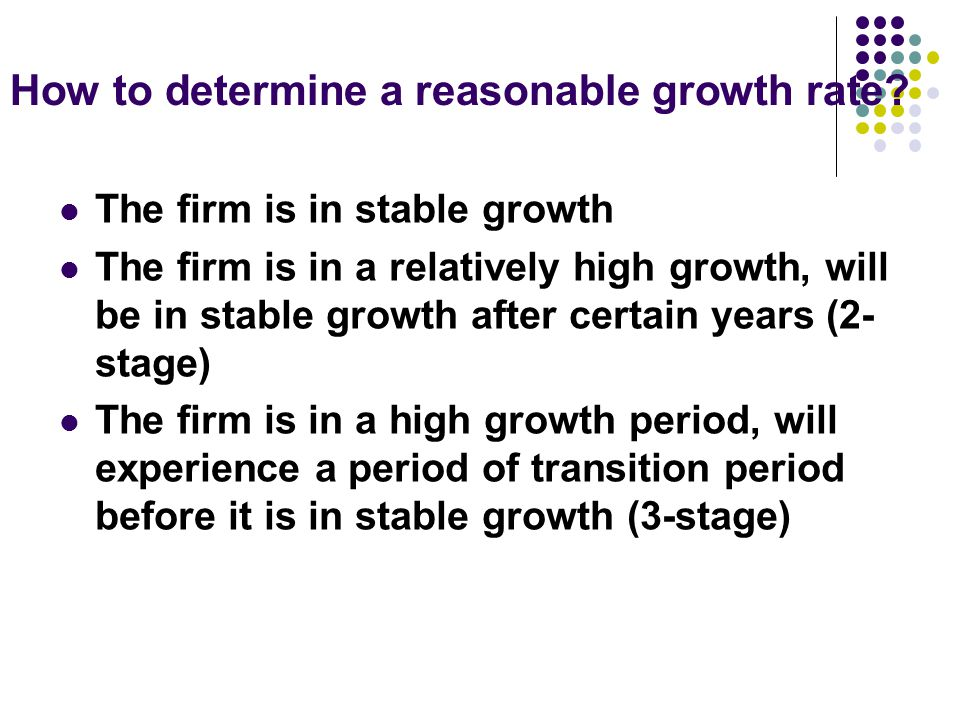 How to determine a reasonable growth rate