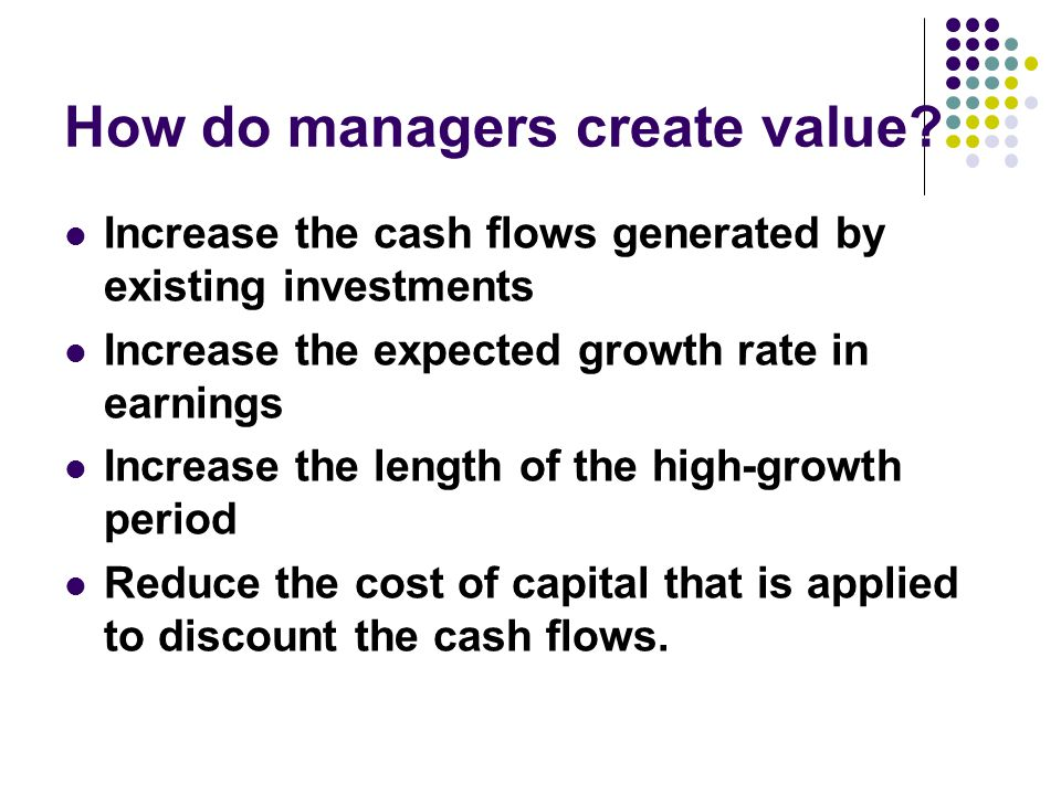 How do managers create value