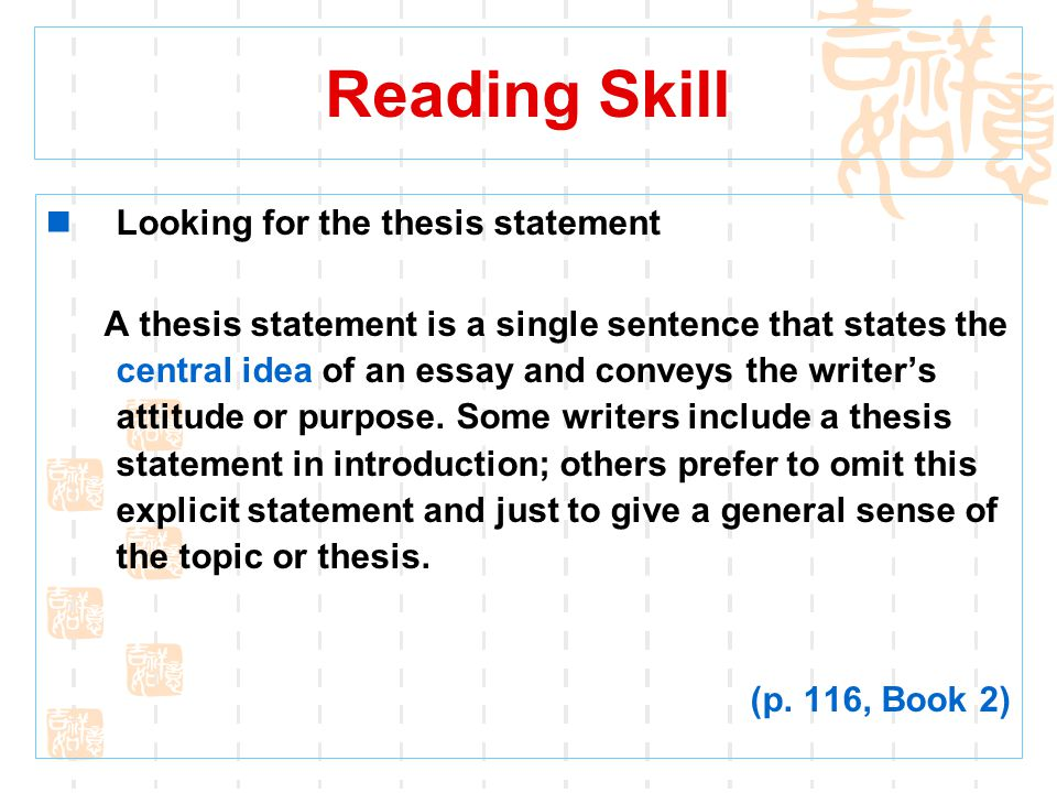 Reading Skill Looking for the thesis statement