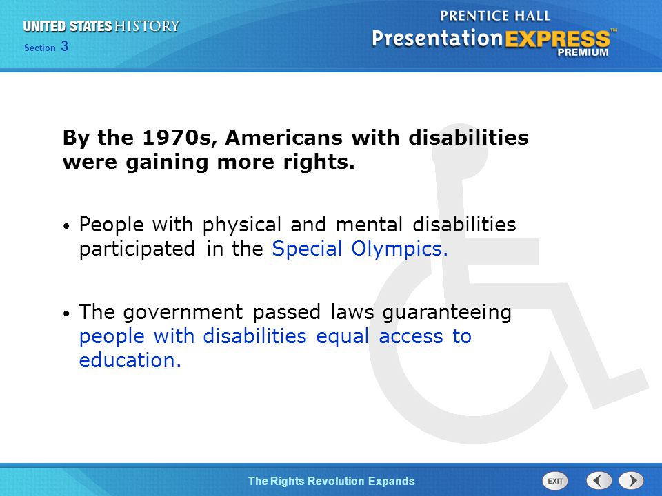By the 1970s, Americans with disabilities were gaining more rights.