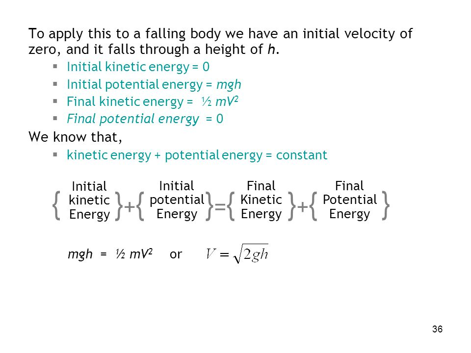 To apply this to a falling body we have an initial velocity of zero, and it falls through a height of h.