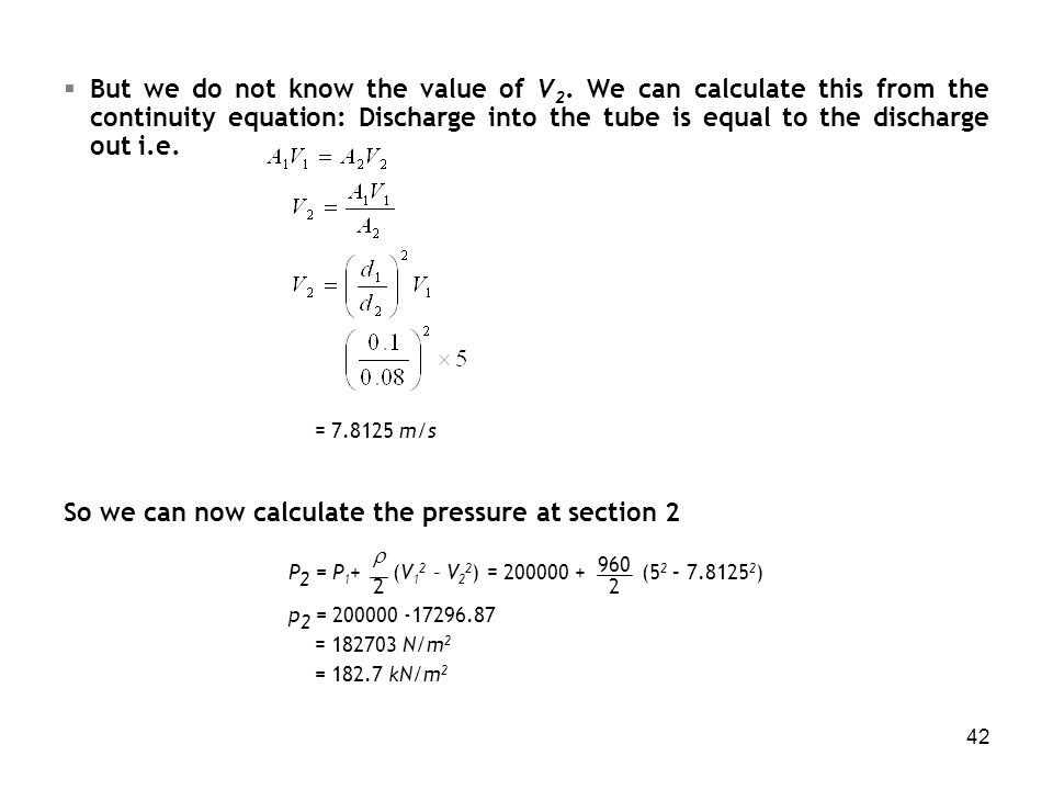 So we can now calculate the pressure at section 2