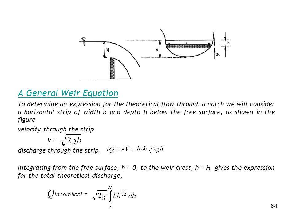 Qtheoretical = A General Weir Equation