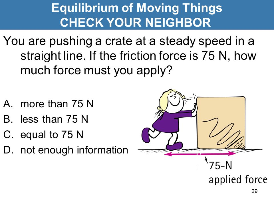 Equilibrium of Moving Things