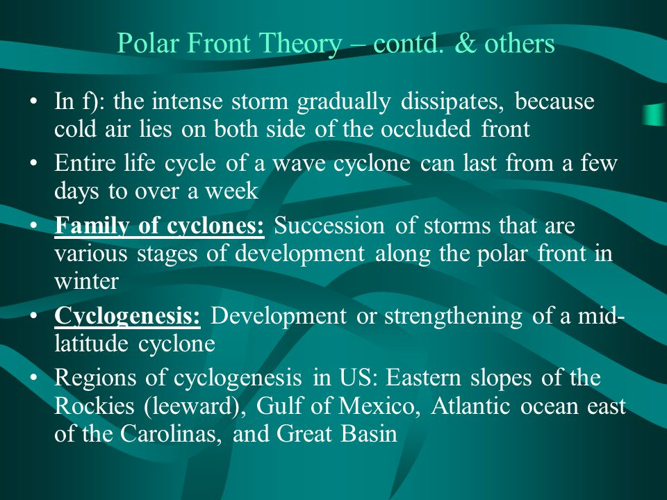 Polar Front Theory – contd. & others