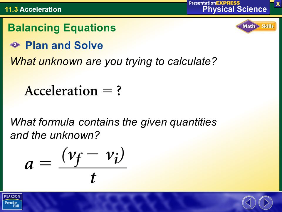 Balancing Equations Plan and Solve. What unknown are you trying to calculate.