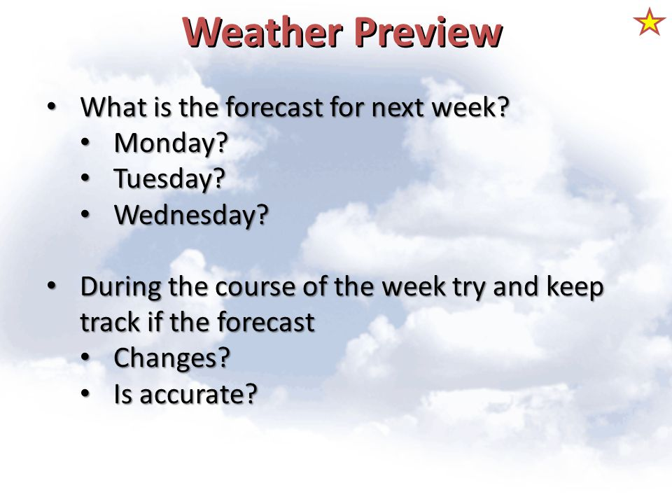 Weather Preview What is the forecast for next week Monday Tuesday