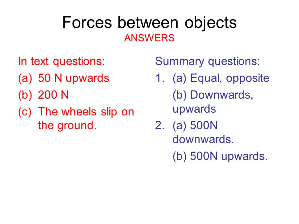 Forces between objects ANSWERS