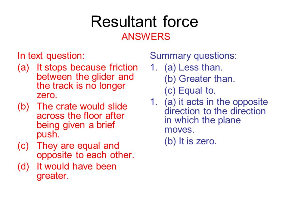 Resultant force ANSWERS