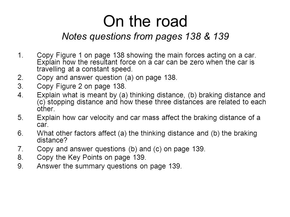 On the road Notes questions from pages 138 & 139