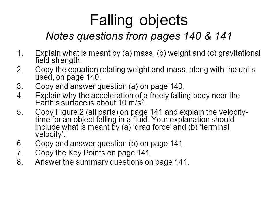 Falling objects Notes questions from pages 140 & 141