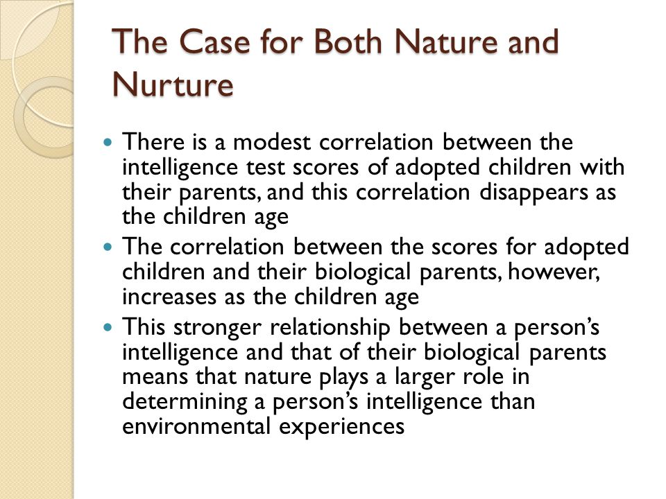 The Case for Both Nature and Nurture