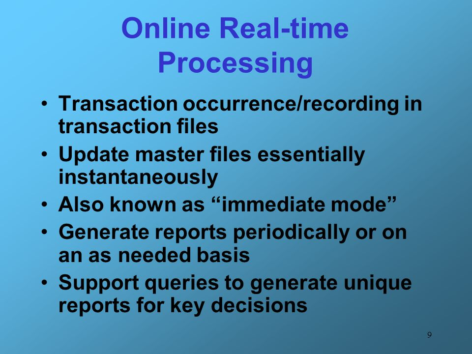 Online Real-time Processing