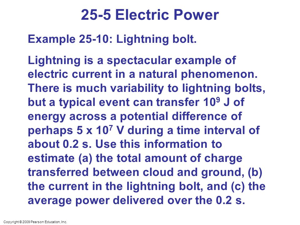 25-5 Electric Power Example 25-10: Lightning bolt.