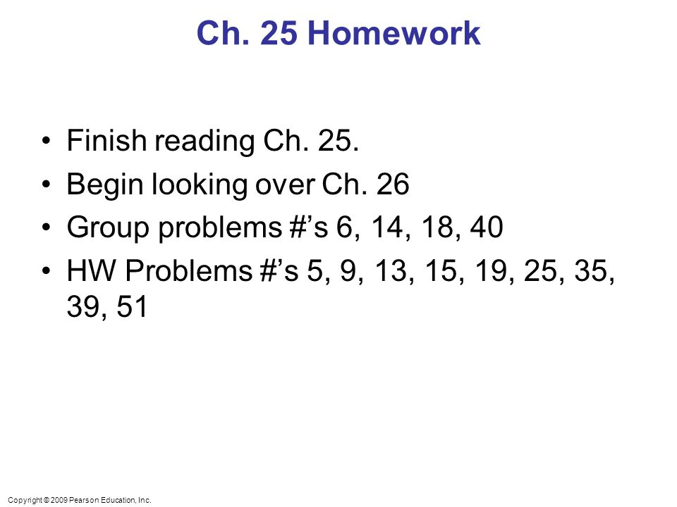 Ch. 25 Homework Finish reading Ch. 25. Begin looking over Ch. 26