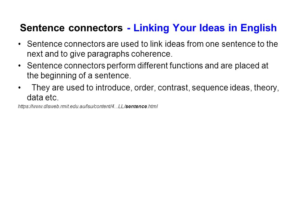 Sentence connectors - Linking Your Ideas in English