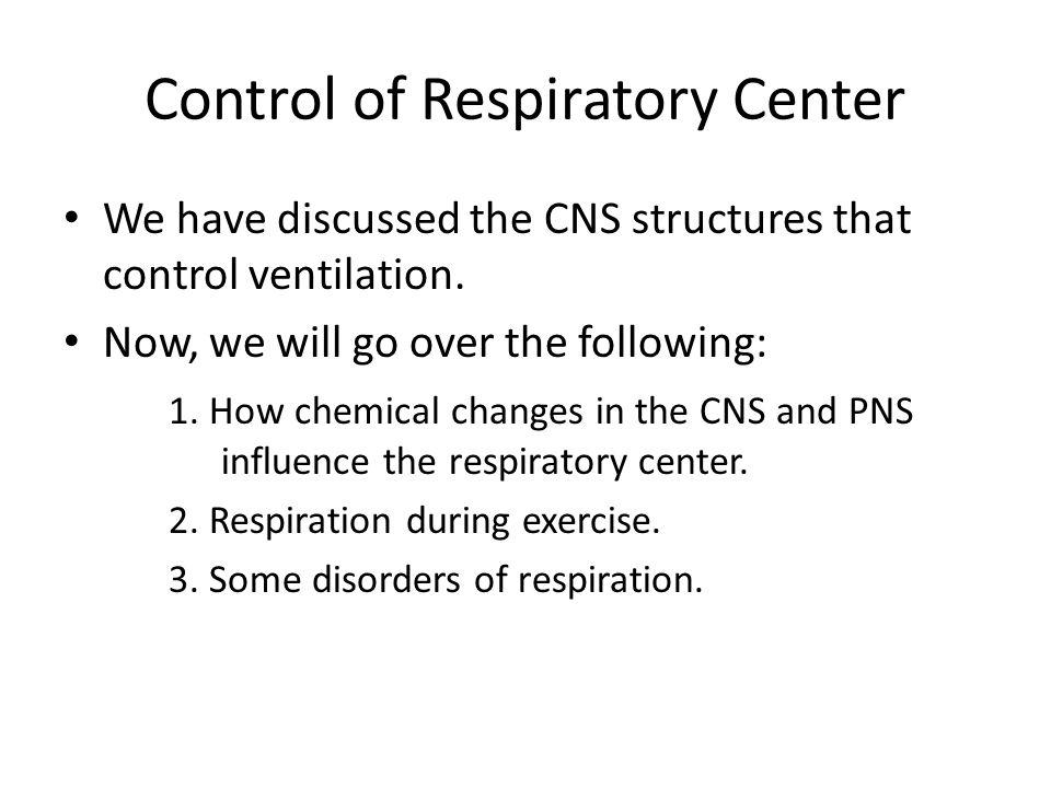 Control of Respiratory Center