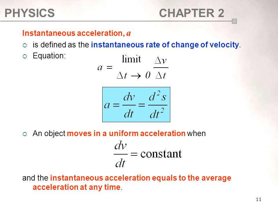 Instantaneous acceleration, a