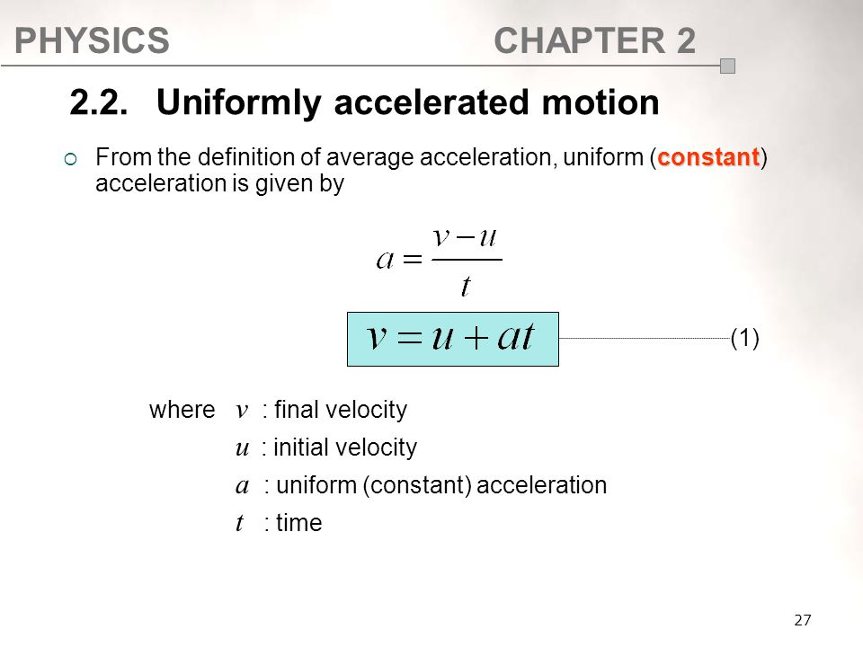 2.2. Uniformly accelerated motion