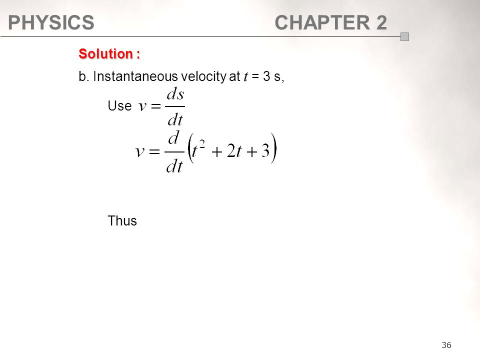 b. Instantaneous velocity at t = 3 s, Use