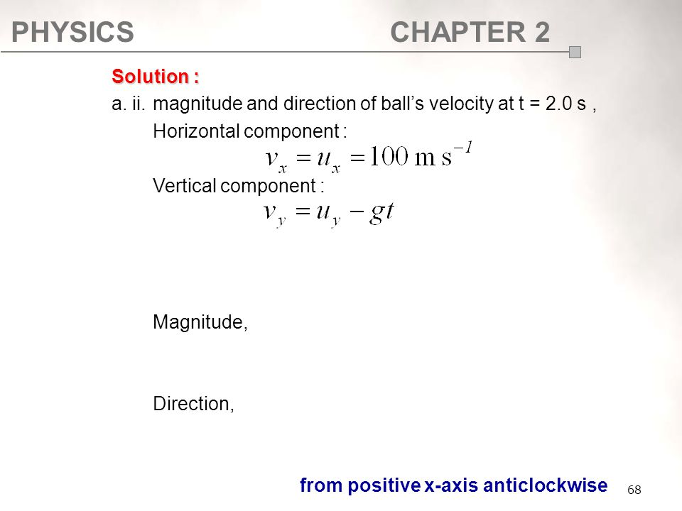 a. ii. magnitude and direction of ball's velocity at t = 2.0 s ,