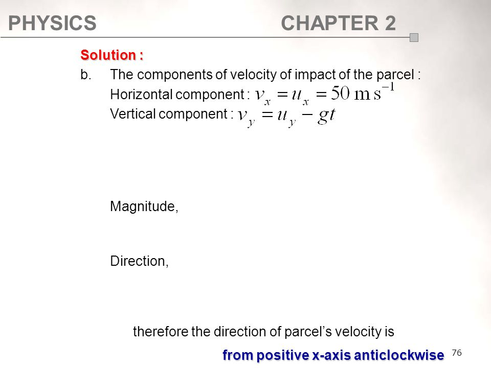 b. The components of velocity of impact of the parcel :