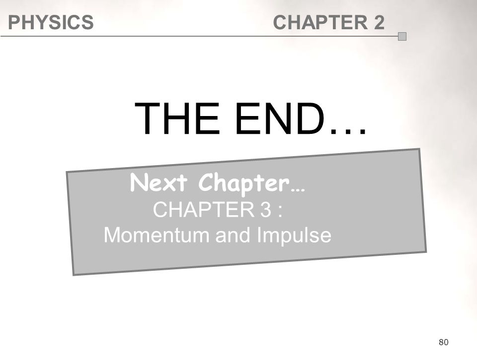 SF017 THE END… Next Chapter… CHAPTER 3 : Momentum and Impulse