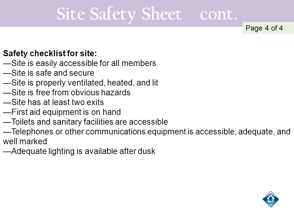Site Safety Sheet cont. Safety checklist for site: