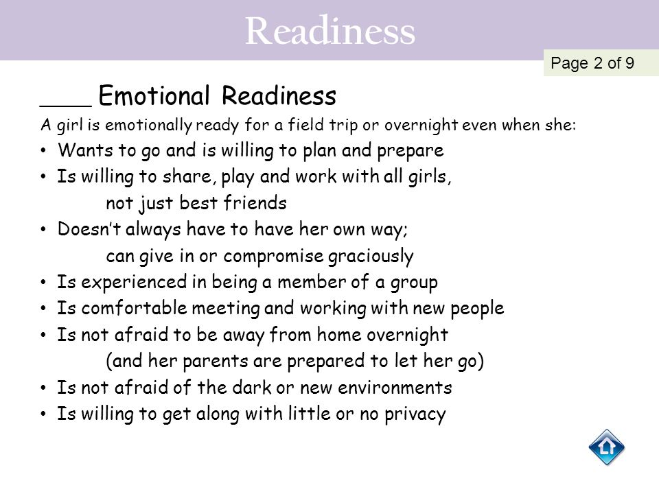 Readiness Wants to go and is willing to plan and prepare