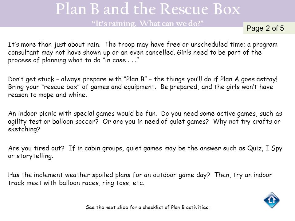 Plan B and the Rescue Box It's raining. What can we do