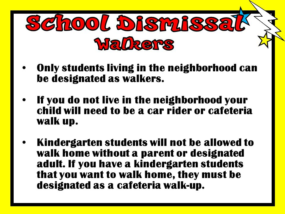 School Dismissal Walkers