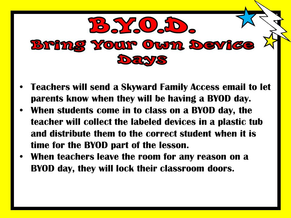 B.Y.O.D. Bring Your Own Device Days