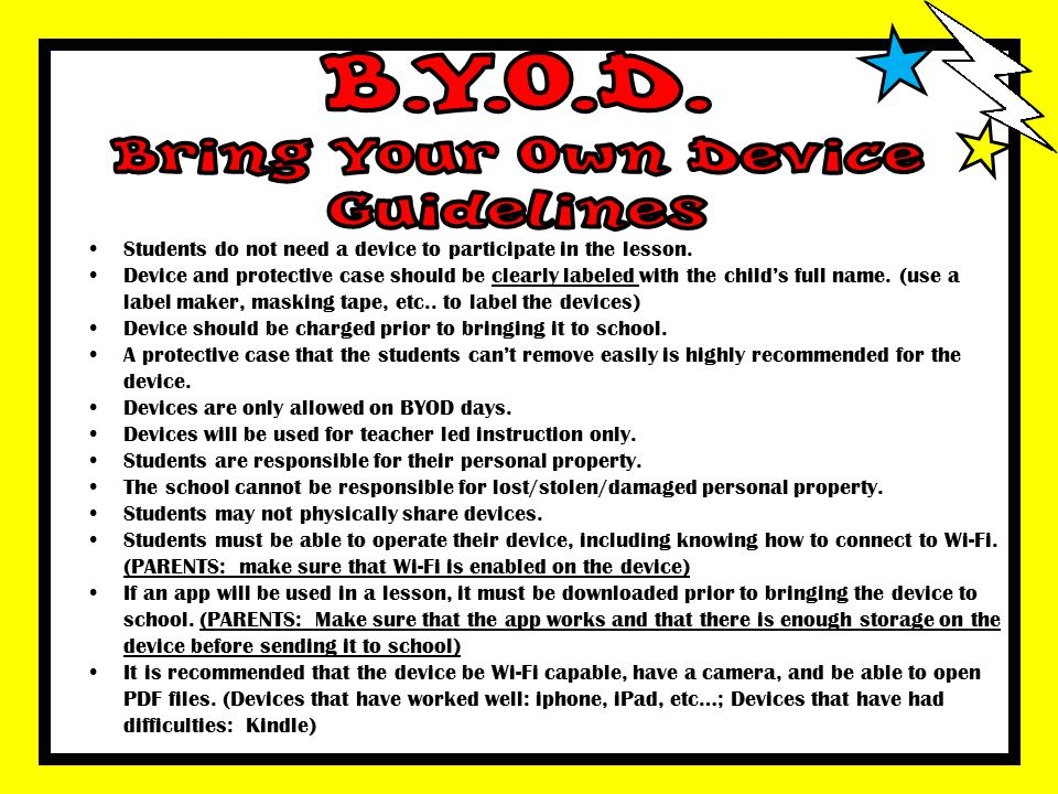 B.Y.O.D. Bring Your Own Device Guidelines