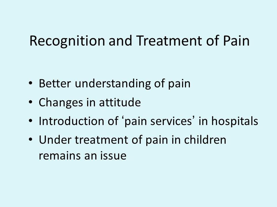 Recognition and Treatment of Pain