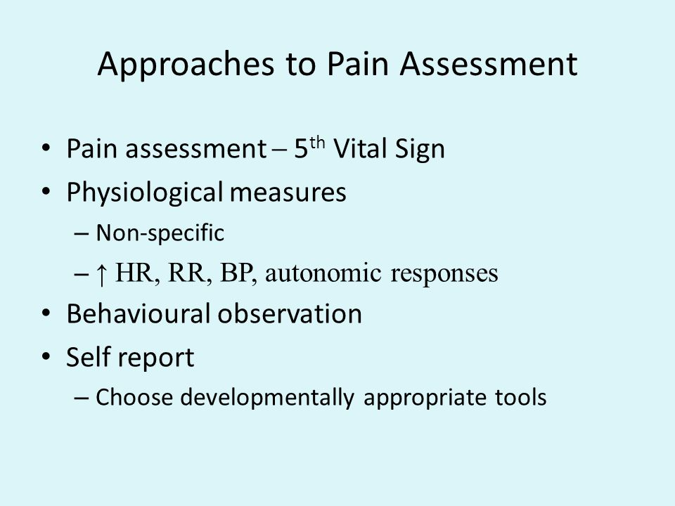 Approaches to Pain Assessment