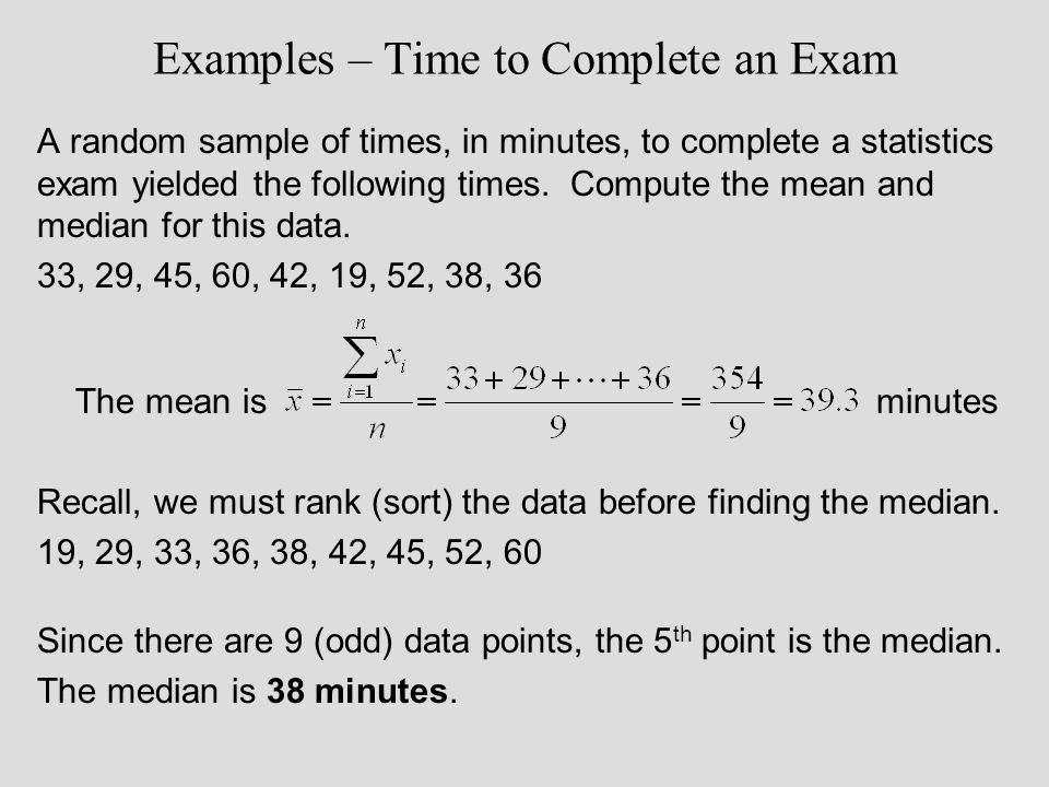 Examples – Time to Complete an Exam