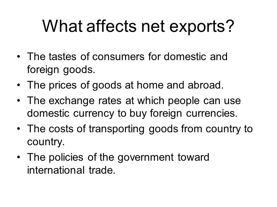 What affects net exports