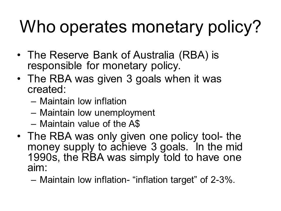 Who operates monetary policy
