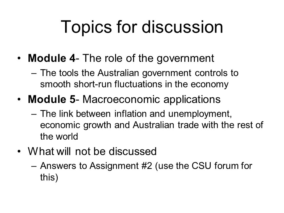 Topics for discussion Module 4- The role of the government