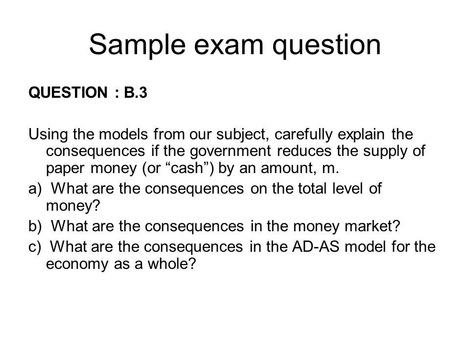 Sample exam question QUESTION : B.3