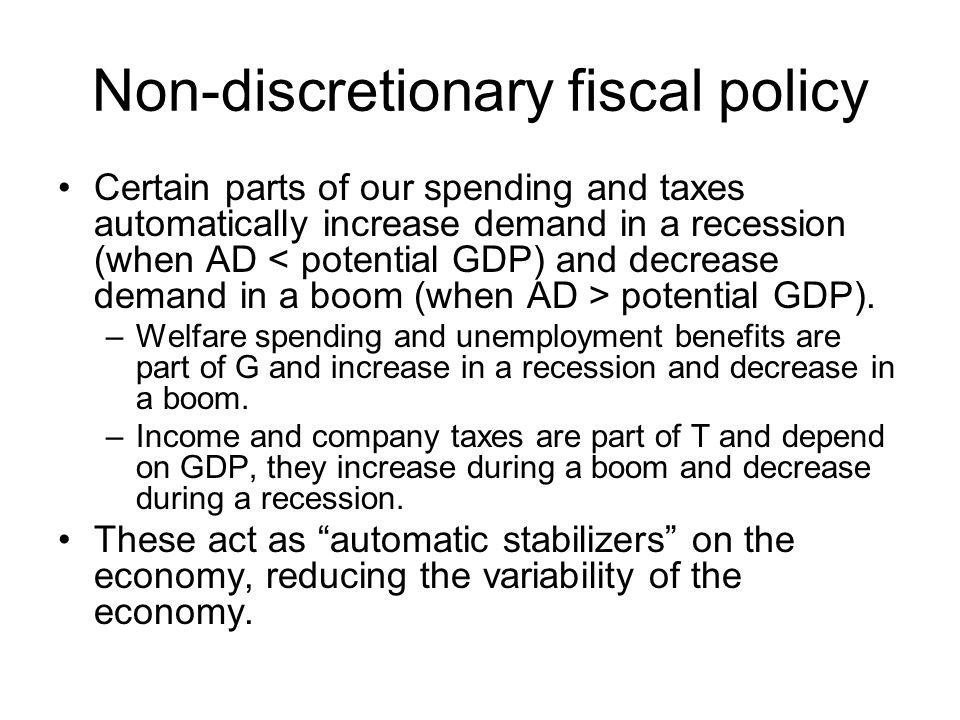 Non-discretionary fiscal policy