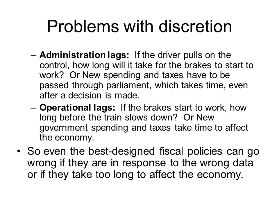 Problems with discretion