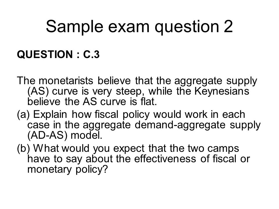 Sample exam question 2 QUESTION : C.3
