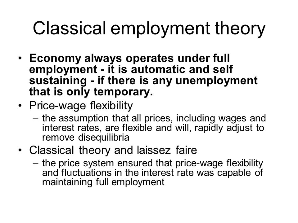 Classical employment theory