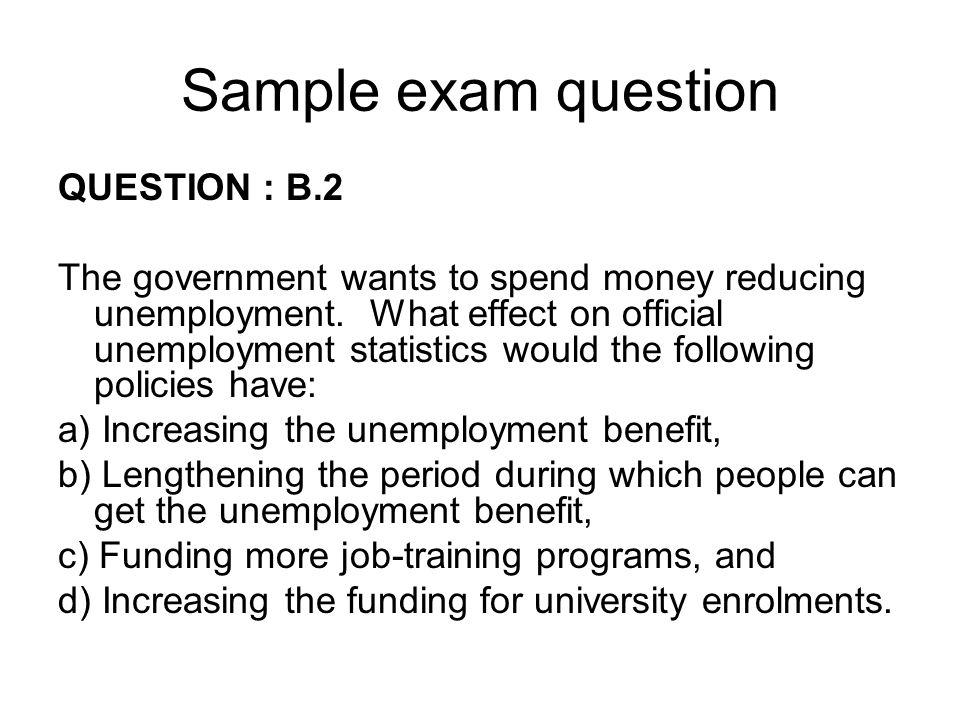 Sample exam question QUESTION : B.2