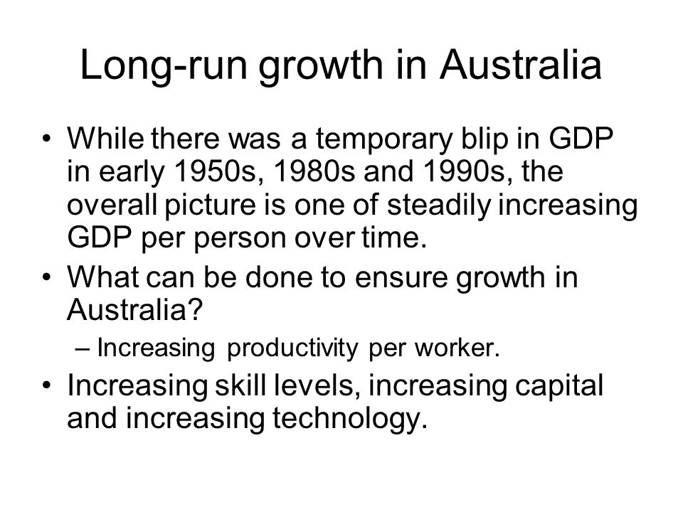 Long-run growth in Australia
