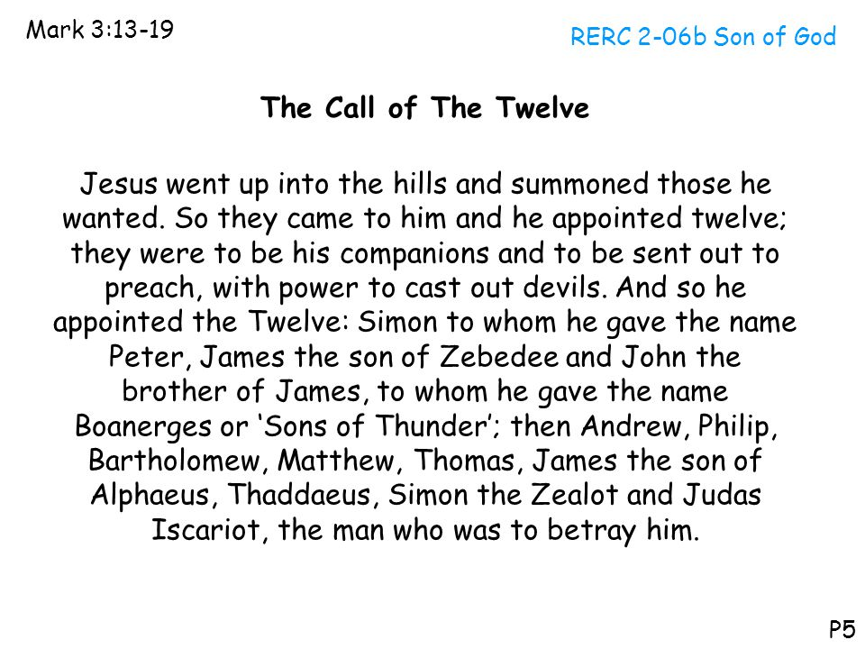 Mark 3:13-19 RERC 2-06b Son of God. The Call of The Twelve.